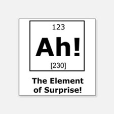 Ah! The element of surprise! Sticker