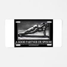 A good partner or spouse Aluminum License Plate