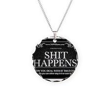 Shit Happens Necklace