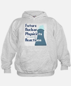 Future Nuclear Physicist Hoodie