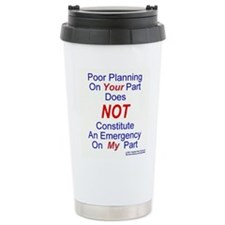 nonemergencyja.jpg Travel Mug