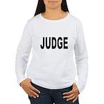 Judge (Front) Women's Long Sleeve T-Shirt