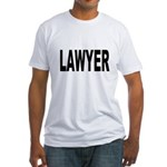 Lawyer (Front) Fitted T-Shirt