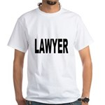 Lawyer (Front) White T-Shirt