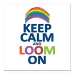 Keep Calm and Loom On Square Car Magnet 3