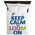Keep Calm and Loom On Queen Duvet