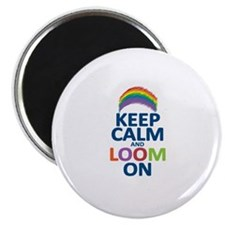 """Keep Calm and Loom On 2.25"""" Magnet (10 pack)"""