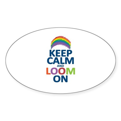 Keep Calm and Loom On Sticker (Oval 10 pk)