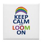 Keep Calm and Loom On Tile Coaster