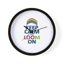Keep Calm and Loom On Wall Clock