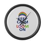 Keep Calm and Loom On Large Wall Clock