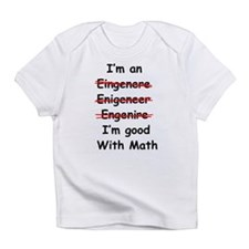 Im good with math Infant T-Shirt