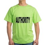 Authority (Front) Green T-Shirt