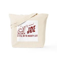 Naughty List Joe Christmas Tote Bag