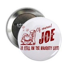 Naughty List Joe Christmas Button
