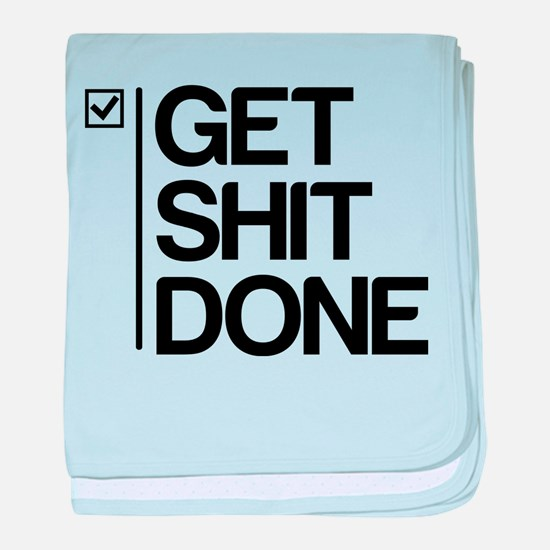 Get Shit Done baby blanket
