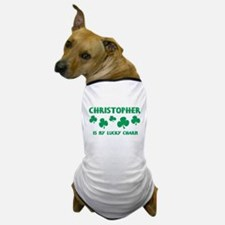 Christopher is my lucky charm Dog T-Shirt