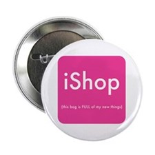 iShop Button to put on your bag
