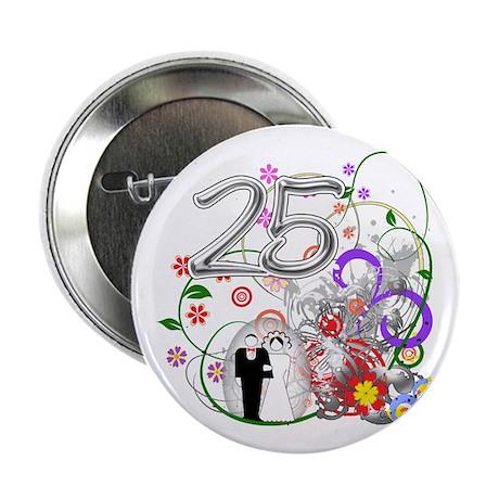 """25th Silver Anniversary 2.25"""" Button"""