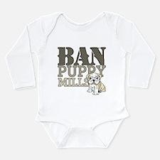 Ban Puppy Mills Long Sleeve Infant Bodysuit