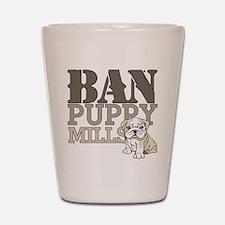 Ban Puppy Mills Shot Glass