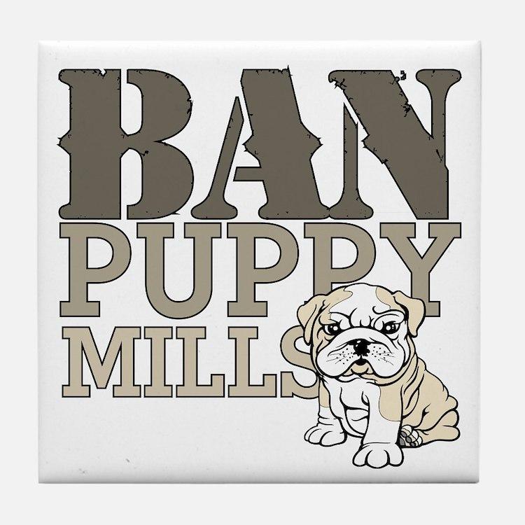 Ban Puppy Mills Tile Coaster