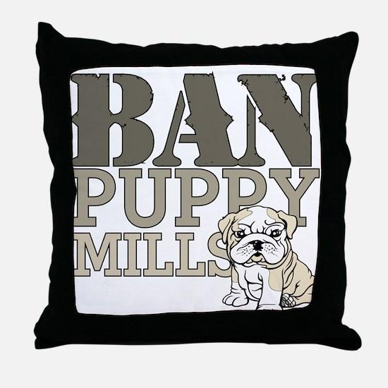 Ban Puppy Mills Throw Pillow