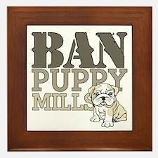 Ban Puppy Mills Framed Tile