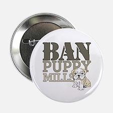 """Ban Puppy Mills 2.25"""" Button"""