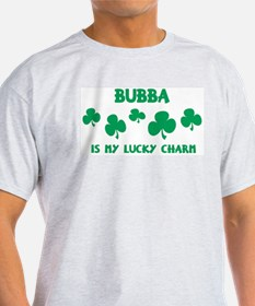 Bubba is my lucky charm Ash Grey T-Shirt