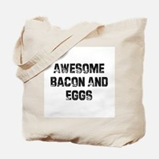Awesome Bacon And Eggs Tote Bag