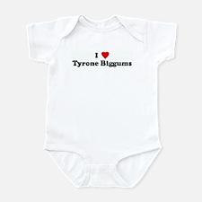 I Love Tyrone Biggums Onesie