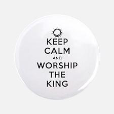 "Keep Calm & Worship The King 3.5"" Button"