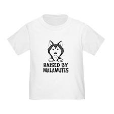 Raised by Malamutes T-Shirt