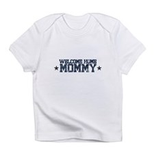 Welcome Home NAVY Mommy Infant T-Shirt