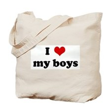 I Love my boys Tote Bag