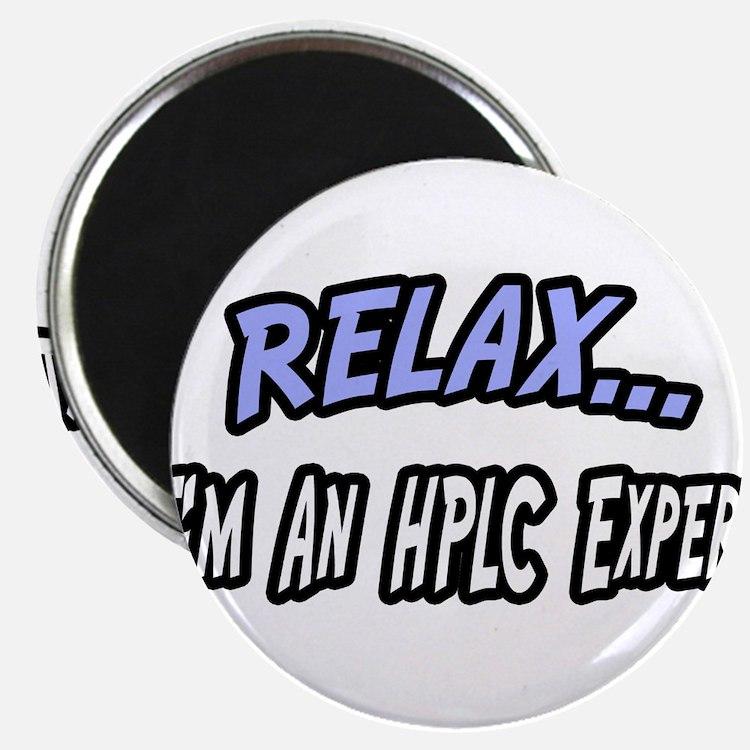 """""""Relax...HPLC Expert"""" Magnets"""