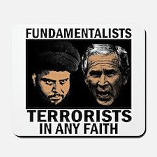 Fundamentalists? Terrorists! Mousepad