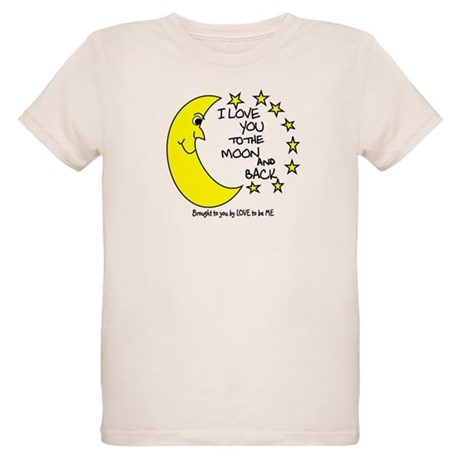 I LOVE YOU TO THE MOON AND BACK Organic Kids T-Shi