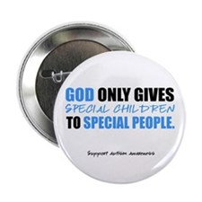 "God Only Gives (Autism Awareness) 2.25"" Button"