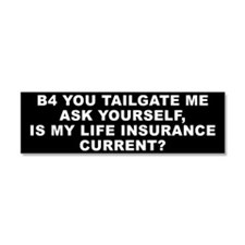 Tailgater-Life Ins Car Magnet 10 x 3