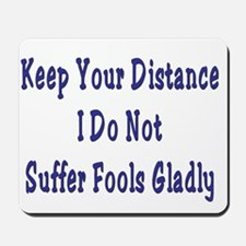 Keep Your Distance Mousepad