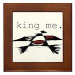 KING ME Checkers Framed Tile