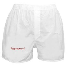 """""""February 6"""" printed on a Boxer Shorts"""