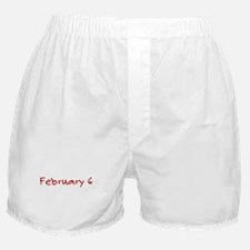 """February 6"" printed on a Boxer Shorts"