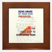 1st Step to Overcoming Prejudice Framed Tile