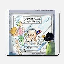 Ted Cruz Born In...America? Mousepad
