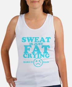 Sweat is just fat crying fitness work out Tank Top