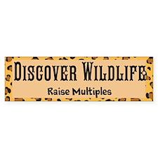 Discover Wildlife - Raise Multiples Bumper Bumper Sticker