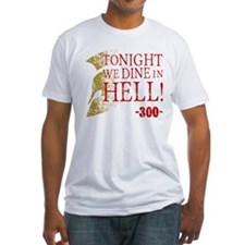 300 Tonight We Dine In Hell T-Shirt